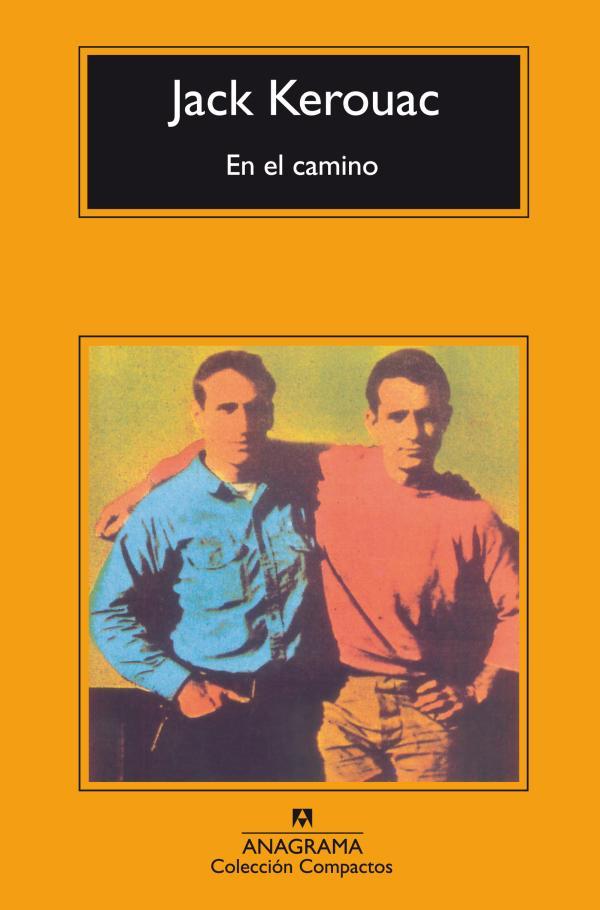 Libros que te hacen pensar - En el camino, Jack Kerouac