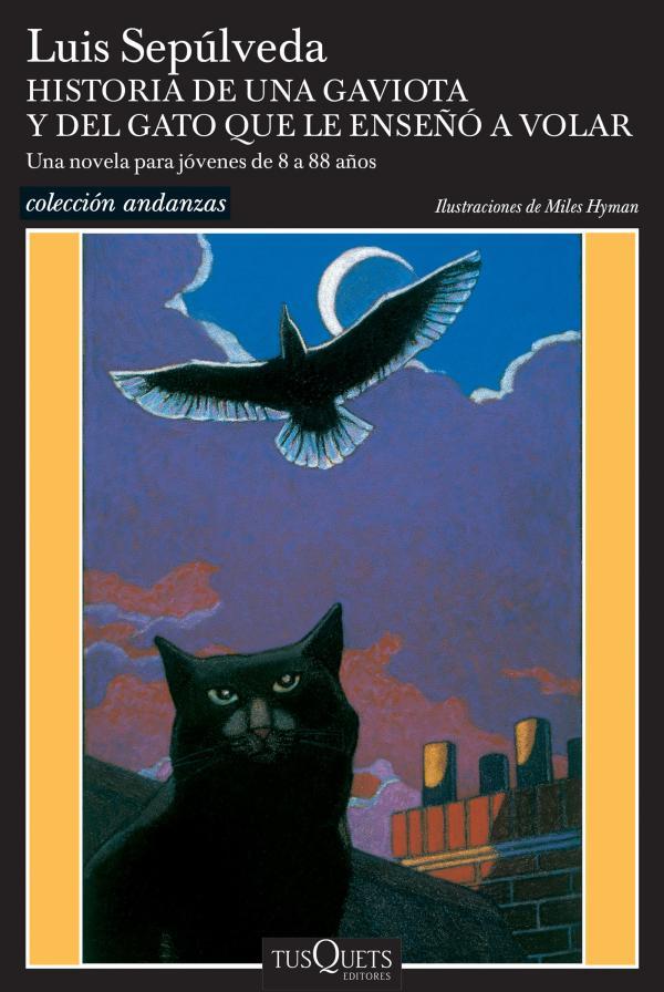 Libros que te hacen pensar - Historia de una gaviota y del gato que le enseñó a volar, Luis Sepúlveda